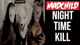 Madchild - Night Time Kills