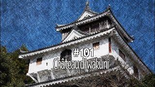 #101 Le Château Iwakuni