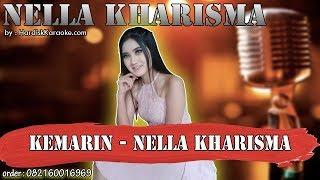 KEMARIN - NELLA KHARISMA karaoke tanpa vokal | KARAOKE NELLA KHARISMA