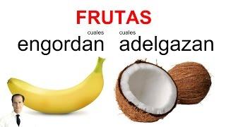 getlinkyoutube.com-Frutas que engordan y Frutas que adelgazan