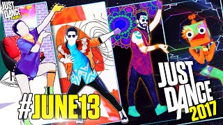 getlinkyoutube.com-Just Dance 2017 | #JUNE13 | Previews | Part 1 | Renovado