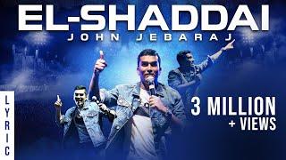 El Shaddai   Levi 4   John Jebaraj   official Lyric Video   christian gospel songs