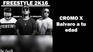 getlinkyoutube.com-El Batallon ft Cromo X - Freestyle 2k16 (Video Lyrics)