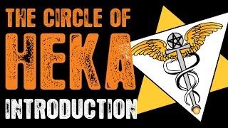 Circle of Heka - Introduction