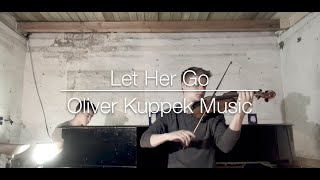 "getlinkyoutube.com-""Let Her Go"" - Passenger (Violin and piano cover)"