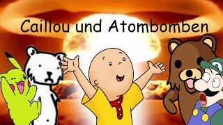 getlinkyoutube.com-Caillou Verarsche - Caillou und Atombomben