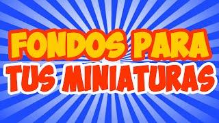 getlinkyoutube.com-Descarga Pack de  Fondos para tus Miniaturas - Mega