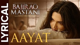 Lyrical: Aayat   Full Song with Lyrics   Bajirao Mastani