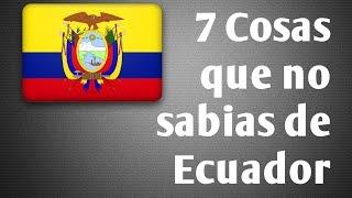 getlinkyoutube.com-7 COSAS EXTRAÑAS Y CURIOSAS QUE NO SABIAS DE ECUADOR