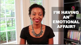 getlinkyoutube.com-Marriage Advice - I Am Having An Emotional Affair?