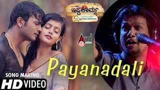 Ishtakamya | Payanadalli Song Making | Vijay Suriya, Mayuri, Kavya Shetty | Vijay Prakash