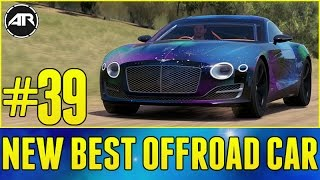 getlinkyoutube.com-Forza Horizon 3 Let's Play : New Best Offroad Car - Bentley EXP 10!! (Part 39)