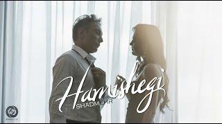 getlinkyoutube.com-Shadmehr - Hamishegi OFFICIAL VIDEO HD