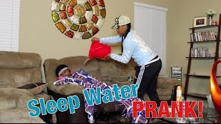 Sleep Water Prank