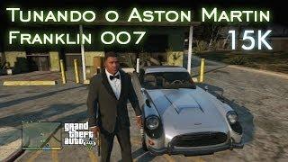 getlinkyoutube.com-15K Inscritos! | Tunando o Aston Martin e Franklin 007! [PT-BR]