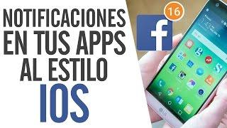 getlinkyoutube.com-Como Tener Un Contador De Notificaciones En Los Iconos De Android Al Estilo IOS | SIN ROOT | 2016