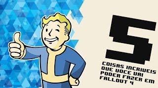 getlinkyoutube.com-5 coisas incríveis que você pode fazer em Fallout 4