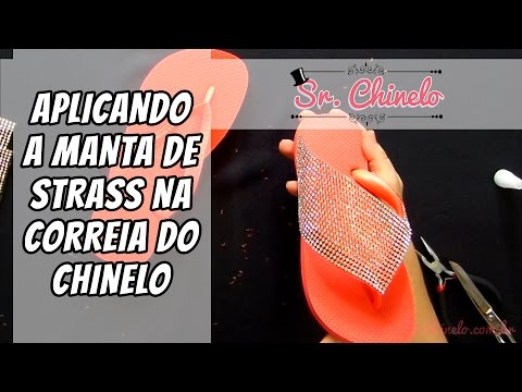 Como aplicar a manta de strass na correia do chinelo - Videoaula Sr. Chinelo
