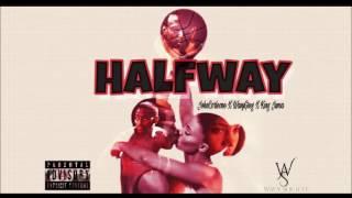 getlinkyoutube.com-S-8ighty - HalfWay (Remix)  ft. Lil Wayne X JohnCorleone X Wavy Greg X King Juma