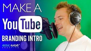 getlinkyoutube.com-YouTube Branding Intros - How to Create a Branding Intro