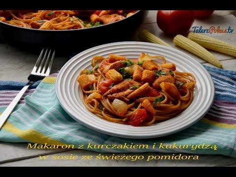 Makaron z kurczakiem i kukurydzą w sosie ze świeżego pomidora