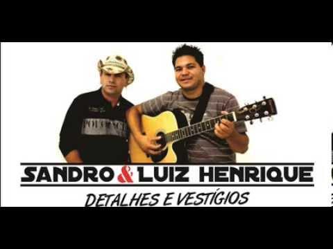 DETALHES E VEST�GIOS - SANDRO E LUIZ HENRIQUE