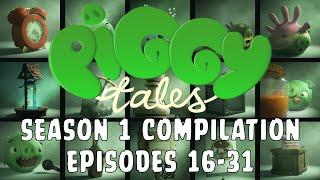 Piggy Tales Season 1 Compilation Ep. 16-31