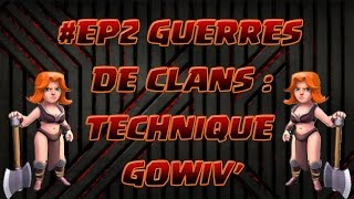 getlinkyoutube.com-FAIRE 3 ETOILES (100%) EN GOWIVA | Golems Sorciers Valkyries | Clash of Clans | Français