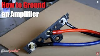 getlinkyoutube.com-How to Ground an Amplifier | Amp | Mono Block | 4 Channel | 5 Channel