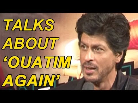 SRK talks about Ekta Kapoor Postponing the release of 'OUATIM' again