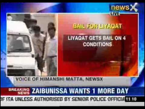 NewsX: Liyaqat gets bail on 4 conditions