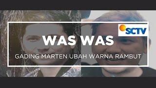 Gading Marten Ubah Warna Rambut - Was Was 21/10/15