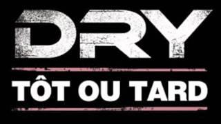 Dry - Mon Défaut (ft. Sexion D'assaut)