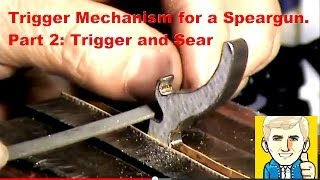 getlinkyoutube.com-Speargun Trigger Mechanism - Part 2: the Trigger and Sear