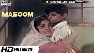 HEART TOUCHING STORY - MASOOM (FULL MOVIE) BABRA SHARIF & GHULAM MOHIUDDIN - OFFICIAL FILM