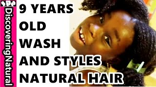 getlinkyoutube.com-9 year old Washes and Styles Natural Hair Herself