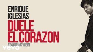 getlinkyoutube.com-Enrique Iglesias - DUELE EL CORAZON (Lyric Video) ft. Wisin