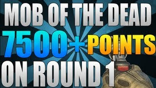 Mob of the Dead - Tips and Tricks: How to get 7500+ Points on Round 1 - Solo Trick / Tip