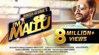 Rinosh George   I'M A MALLU(Official Music Video)