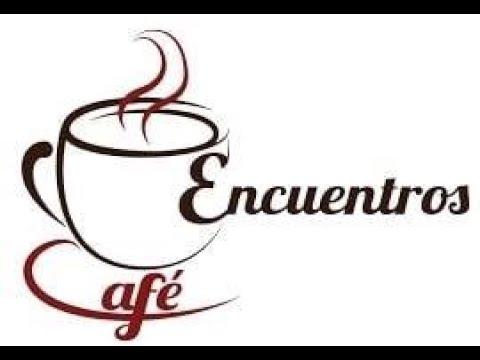 «Encuentros con café»