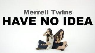 getlinkyoutube.com-Merrell Twins - Have No Idea
