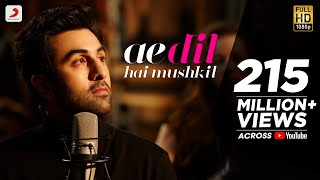 getlinkyoutube.com-Ae Dil Hai Mushkil - Full Song Video | Karan Johar | Aishwarya, Ranbir, Anushka | Pritam | Arijit