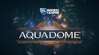 Rocket League - AquaDome Trailer
