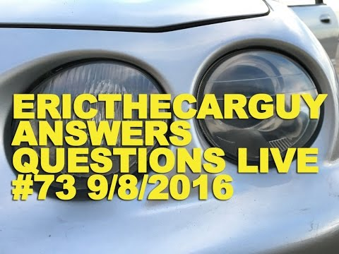 EricTheCarGuy Answers Questions Live (AMA) 9/8/2016