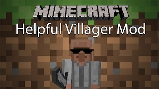 getlinkyoutube.com-Minecraft Mod รีวิว - Mod ห้อในตำนาน | Helpful Villager Mod