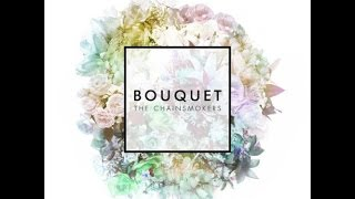 getlinkyoutube.com-(FULL ALBUM) The Chainsmokers - Bouquet