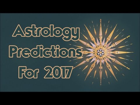The Best Insanely Accurate Astrology Predictions For 2017
