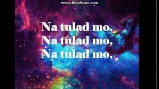 Tulad Mo by Julie Anne San Jose (Lyrics)