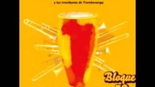 getlinkyoutube.com-Tumba Puchunga - Bloque 53 Ft Tromboranga