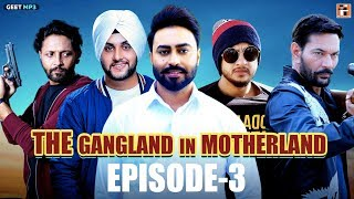 Gangland in Motherland Episode 3